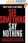 See Something, Say Nothing: A Homelan...