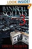 Bankroll Squad 3: The Finale (A Bankroll Squad Book)
