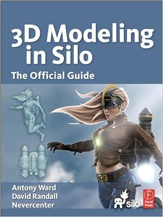 Modeling in Silo written by Antony Ward
