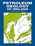 Petroleum Geology of Ireland Patrick Shannon