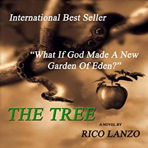 The Tree: 'What if God made a New Garden of Eden?' Audiobook