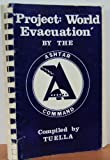 img - for Project: World Evacuation book / textbook / text book