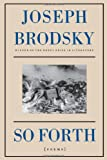 Place As Good As Any: Essays (0374266492) by Brodsky, Joseph