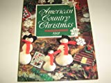 American Country Christmas 1991 (0848710517) by Sunset Books