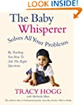 The Baby Whisperer Solves All Your Pr...