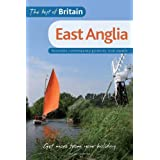 The Best of Britain: East Anglia: Accessible, contemporary guides by local expertsby Susan Griffith