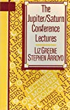 The Jupiter/Saturn Conference Lectures (Lectures on Modern Astrology)