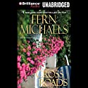 Cross Roads: Revenge of the Sisterhood #18 Audiobook by Fern Michaels Narrated by Laural Merlington
