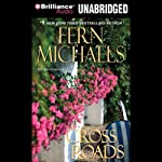 Cross Roads: Revenge of the Sisterhood #18 (       UNABRIDGED) by Fern Michaels Narrated by Laural Merlington