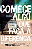 img - for Comece Algo que Fa a a Diferen a (Portuguese Edition) book / textbook / text book