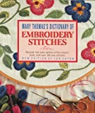 img - for Mary Thomas's Dictionary of Embroidery Stitches book / textbook / text book