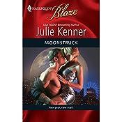 Moonstruck   Julie Kenner