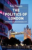 The Politics of London: Governing an Ungovernable City