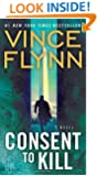 Consent to Kill: A Thriller (The Mitch Rapp Series)