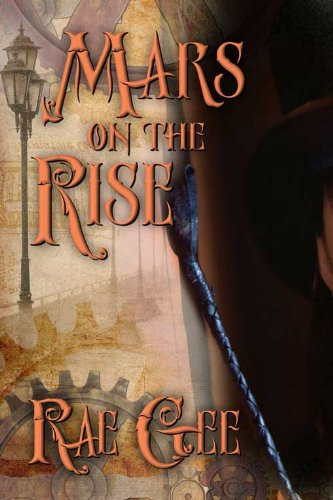 Book: Mars on the Rise by Rae Gee