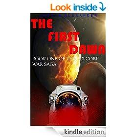 The First Dawn (The Sci-Corp War Saga Book 1)