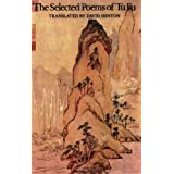 The Selected Poems of Tu Fu ~ Fu Du