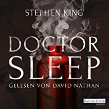 Doctor Sleep Hörbuch von Stephen King Gesprochen von: David Nathan