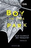 Image de Boy in the Park - Wem kannst du trauen?: Roman