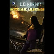 Hands of Flame: The Negotiator Trilogy, Book 3 | [C. E. Murphy]