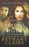 Love Beyond Hope (A Scottish Time Travel Romance): Book 3 (Morna's Legacy Series)