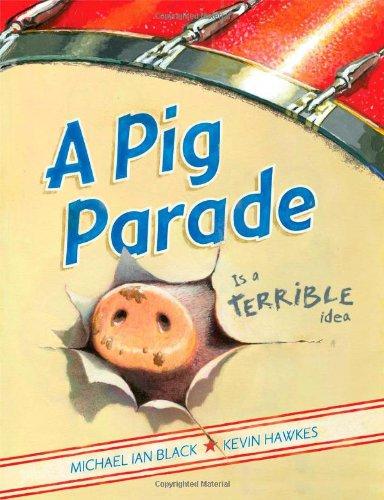 A Pig Parade Is a Terrible Idea - Michael Ian Black