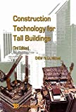 img - for [Construction Technology for Tall Buildings] (By: Michael Chew Yit Lin) [published: January, 2009] book / textbook / text book