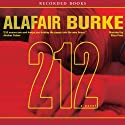 212: A Novel (       UNABRIDGED) by Alafair Burke Narrated by Eliza Foss
