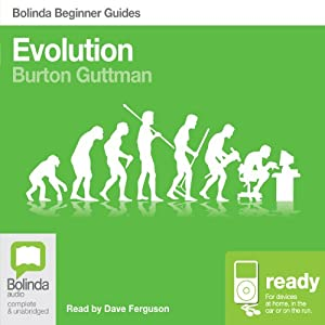Evolution: Bolinda Beginner Guides | [Burton Guttman]