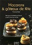 Petit livre de - Macarons et g�teaux de f�te