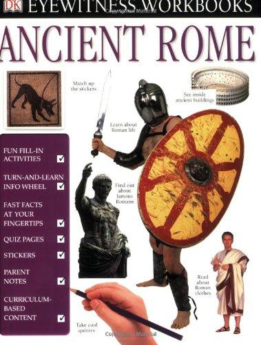 Eyewitness Workbooks: Ancient Rome (Dk Eyewitness Books)