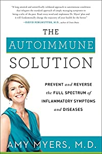 The Autoimmune Solution: Prevent and Reverse the Full Spectrum of Inflammatory Symptoms and Diseases from Harperone
