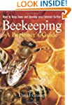 Beekeeping A Beginners Guide: How to...
