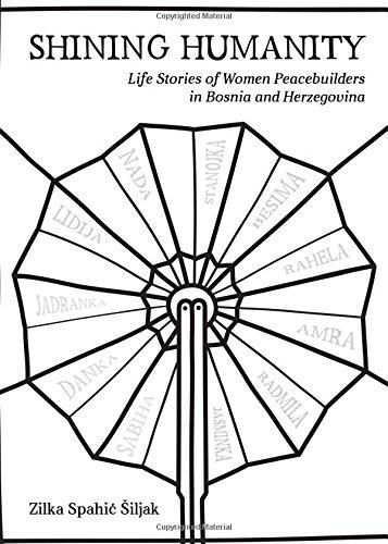 Shining Humanity: Life Stories of Women in Bosnia and Herzegovina