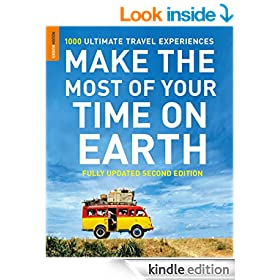 Make The Most Of Your Time On Earth: 1000 Ultimate Travel Experiences (Rough Guide to...)