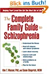 The Complete Family Guide to Schizoph...
