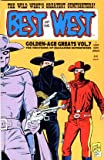 img - for Golden Age Greats 7 BEST OF THE WEST The Western Comics of Magazine Enterprises (Golden-Age Greats, Volume 7) book / textbook / text book