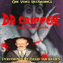 Dr. Crippen  by Ned Norris Narrated by David Ian Davies