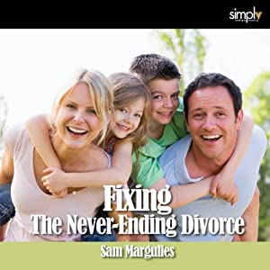 Divorce: Fixing a Bad Divorce Audiobook