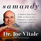 Samandy: A Modern (and True!) Fable on How to Have Happiness, Learn Love, and Make Miracles Hörbuch von Dr. Joe Vitale Gesprochen von: Don Hagen