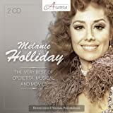 The Very Best of Operetta, Musical and Movies Melanie Holliday