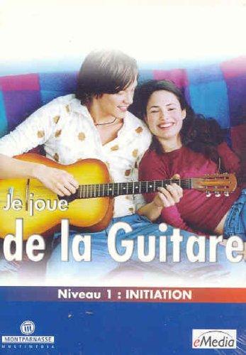 Je Joue De La Guitare Niveau 1-Dicovrir Les Bases