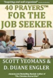 40 Prayers for the Job Seeker (40 Prayers Series I)