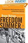 Freedom Summer: The Savage Season of...