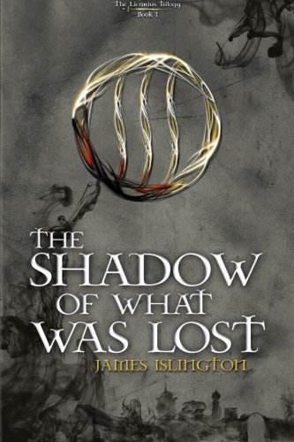 The Shadow Of What Was Lost (The Licanius Trilogy, #1) - James Islington