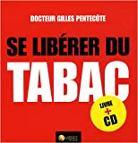 Se librer du tabac : Prparation et accompagnement du sevrage (1CD audio)
