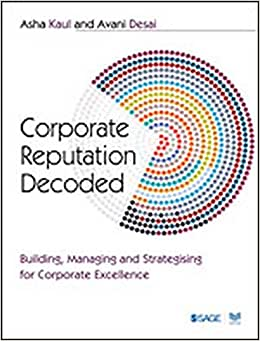 Corporate Reputation Decoded: Building, Managing And Strategising For Corporate Excellence