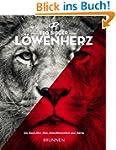 L�wenherz: Ein Buch �ber Mut, Entschl...