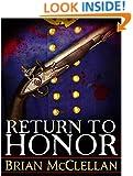 Return to Honor (Powder Mage series)