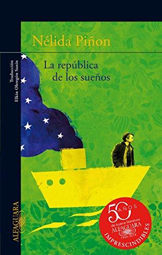 LA REPUBLICA DE LOS SUEÑOS